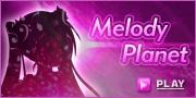 Melody Planet